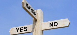 crossroads decision sign, yes, no, maybe